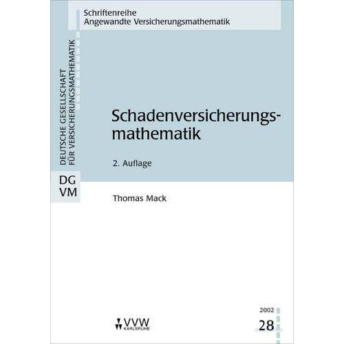 Mack Thomas - Schadenversicherungsmathematik - Preis vom 20.10.2020 04:55:35 h