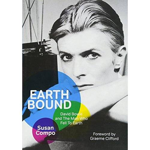Susan Compo - Earthbound: David Bowie and the Man Who Fell to Earth - Preis vom 03.04.2020 04:57:06 h