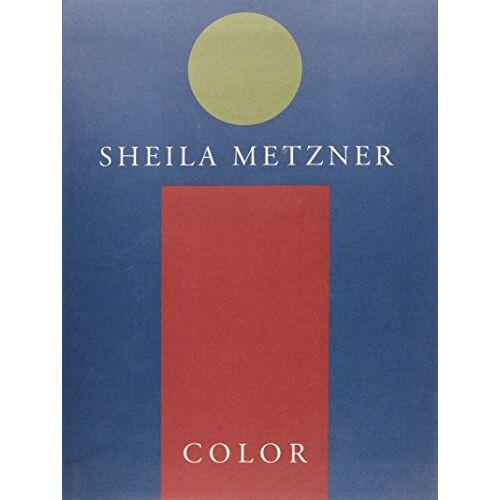 Sheila Metzner - Sheila Metzner: Color - Preis vom 28.02.2021 06:03:40 h