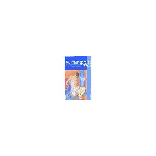- Auktionspreise im Kunstpreis Jahrbuch, Bd.58/1 : 2003 - Preis vom 13.04.2021 04:49:48 h