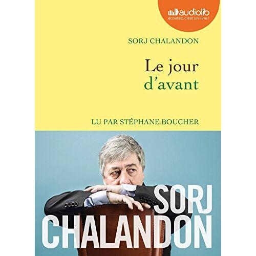 Sorj Chalandon - Le Jour d'Avant - Preis vom 24.02.2021 06:00:20 h