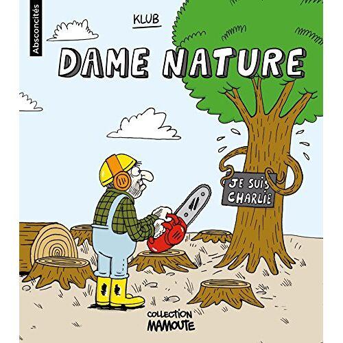 - Absconcités, Tome 3 : Dame nature - Preis vom 18.04.2021 04:52:10 h