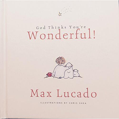 Max Lucado - God Thinks You're Wonderful by Max Lucado(2003-04-01) - Preis vom 26.02.2021 06:01:53 h