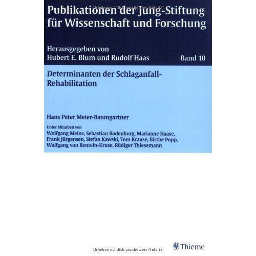 Blum, Hubert E. - Determinanten der Schlaganfall-Rehabilitation - Preis vom 15.05.2021 04:43:31 h