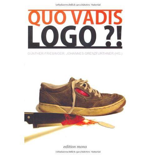 Günther Friesinger - Quo Vadis, Logo?! - Preis vom 14.04.2021 04:53:30 h
