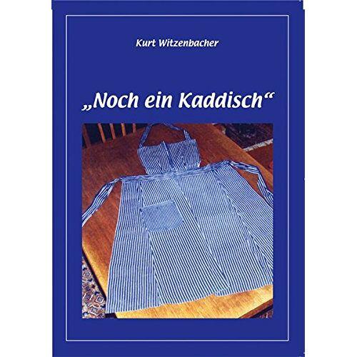 Kurt Witzenbacher - Noch ein Kaddisch - Preis vom 25.02.2021 06:08:03 h