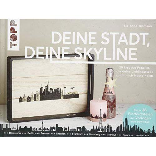 Björnson, Lis Anna - Deine Stadt, deine Skyline: 20 kreative Projekte, die deine Lieblingsstadt zu dir nach Hause holen. Mit 26 Plotterdateien und Vorlagen zum Download. - Preis vom 14.01.2021 05:56:14 h