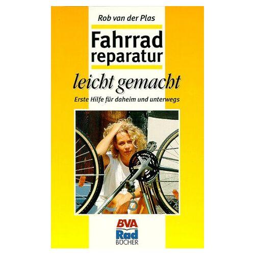 Plas, Rob van der - Fahrradreparatur leicht gemacht - Preis vom 19.10.2020 04:51:53 h