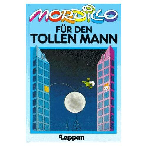 Guillermo Mordillo - Mordillo für den tollen Mann - Preis vom 05.09.2020 04:49:05 h
