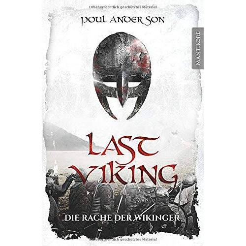 Poul Anderson - Last Viking - Die Rache der Wikinger (The Last Viking, Band 2) - Preis vom 13.05.2021 04:51:36 h