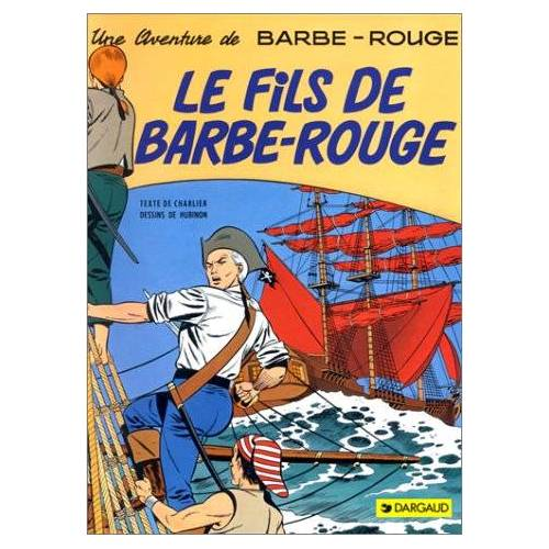 Jean-Michel Charlier - Barbe-Rouge, Tome 2 : Le fils de Barbe-Rouge - Preis vom 04.09.2020 04:54:27 h
