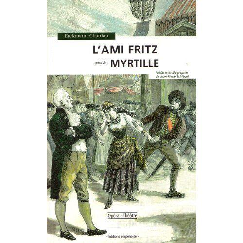Erckmann-Chatrian - L'ami Fritz - Preis vom 09.04.2021 04:50:04 h