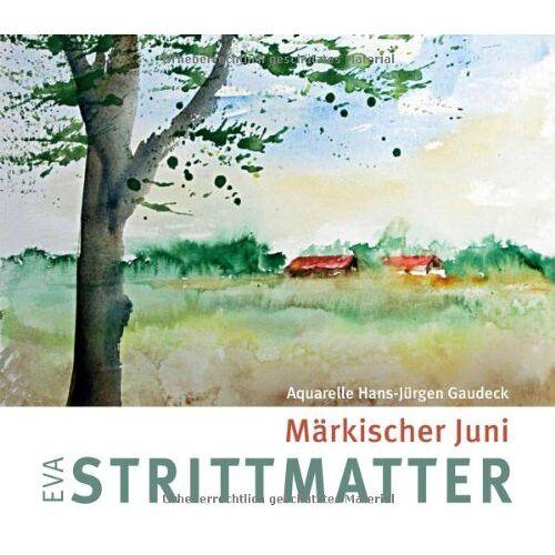 Eva Strittmatter - Märkischer Juni - Preis vom 20.10.2020 04:55:35 h