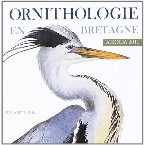 - Agenda 2011, Ornithologie de Bretagne - Preis vom 15.05.2021 04:43:31 h