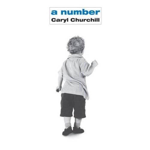Caryl Churchill - A Number - Preis vom 14.04.2021 04:53:30 h