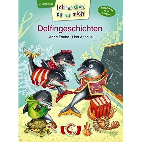 Anna Taube - Ich für dich, du für mich - Delfingeschichten - Preis vom 05.05.2021 04:54:13 h