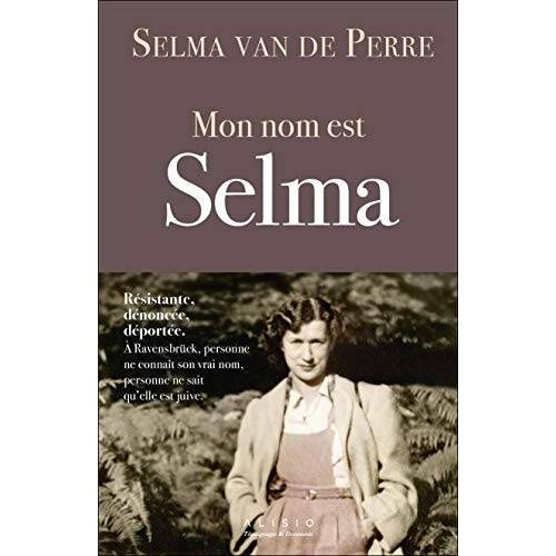 Perre, Selma van de - Mon nom est Selma - Preis vom 21.04.2021 04:48:01 h