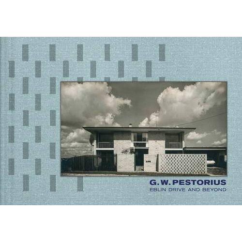 David Pestorius - G. W. Pestorius: Eblin Drive and Beyond - Preis vom 18.10.2020 04:52:00 h