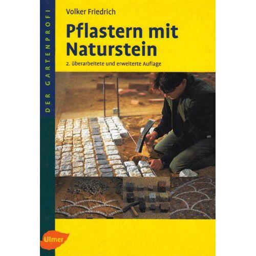 Volker Friedrich - Pflastern mit Naturstein - Preis vom 12.05.2021 04:50:50 h