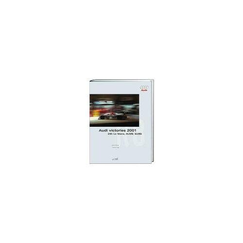 Bodo Kräling - Audi victories 2001 - Preis vom 11.04.2021 04:47:53 h