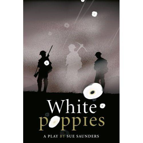 Sue Saunders - White Poppies Heinemann Plays (Heinemann Plays for 11-14) - Preis vom 16.04.2021 04:54:32 h