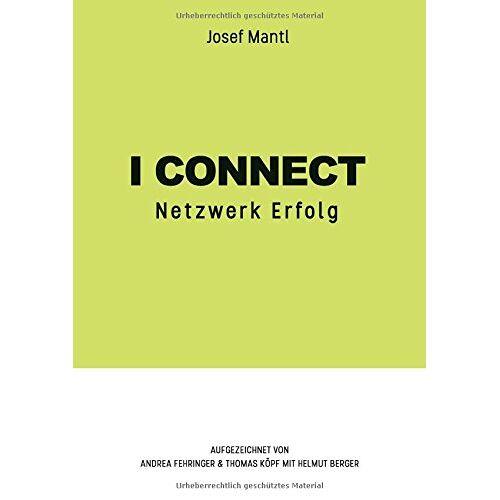 Josef Mantl - I connect: Netzwerk Erfolg - Preis vom 07.04.2020 04:55:49 h