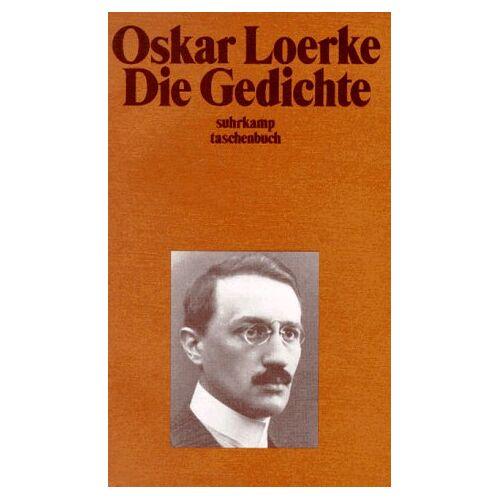 Oskar Loerke - Die Gedichte. - Preis vom 04.09.2020 04:54:27 h