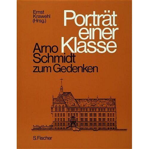 Ernst Krawehl - Porträt einer Klasse - Arno Schmidt zum Gedenken - Preis vom 06.09.2020 04:54:28 h