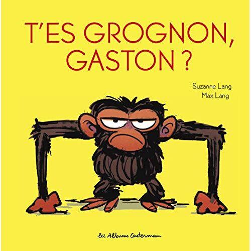 Suzanne Lang - T'es grognon, Gaston ? - Preis vom 16.05.2021 04:43:40 h