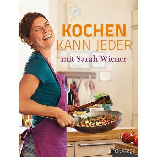 Sarah Wiener - Kochen kann jeder mit Sarah Wiener - Preis vom 16.01.2021 06:04:45 h
