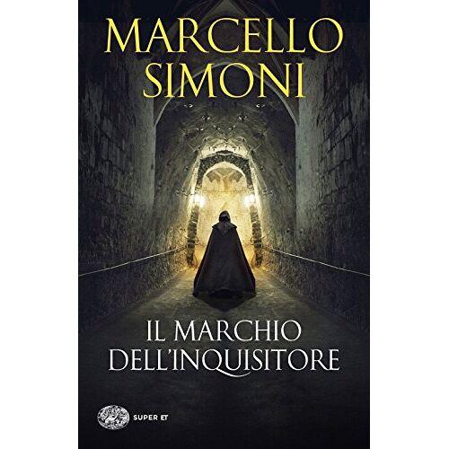 Marcello Simoni - Il marchio dell'inquisitore - Preis vom 16.04.2021 04:54:32 h