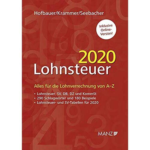 Josef Hofbauer - Lohnsteuer 2020: Alles für die Lohnverrechnung von A-Z - Preis vom 04.09.2020 04:54:27 h