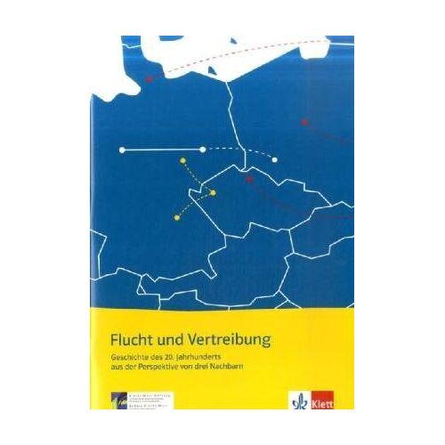 - Flucht und Vertreibung im 20. Jahrhundert - Preis vom 07.05.2020 05:00:41 h