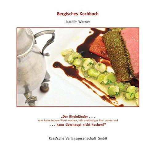 Joachim Wittwer - Bergisches Kochbuch - Preis vom 23.01.2021 06:00:26 h