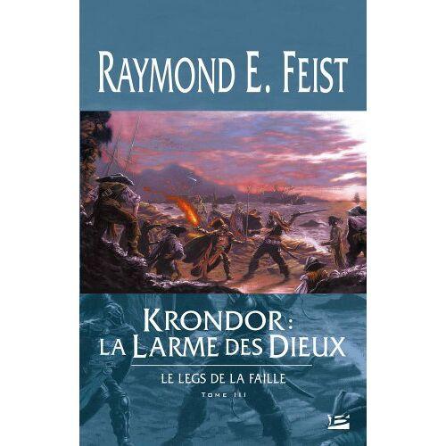 Feist, Raymond E. - Krondor - Le Legs de la Faille, tome 3 : Krondor : la Larme des dieux - Preis vom 12.04.2021 04:50:28 h