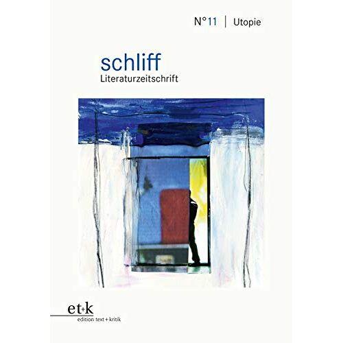 Kathrin Schuchmann - Utopie (schliff: Literaturzeitschrift) - Preis vom 11.05.2021 04:49:30 h