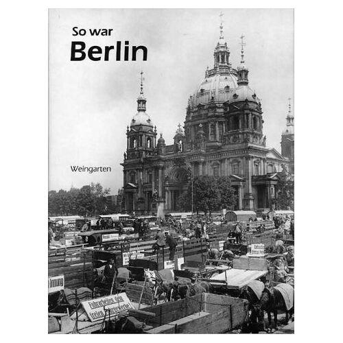 Christian Wolsdorff - So war Berlin - Preis vom 20.10.2020 04:55:35 h