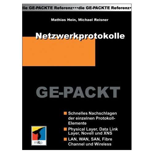 Matthias Hein - Netzwerkprotokolle Ge-Packt - Preis vom 26.09.2020 04:48:19 h