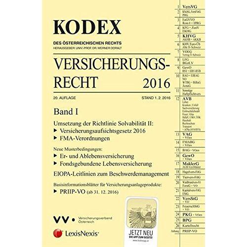 Werner Doralt - KODEX Versicherungsrecht Band I 2016 - Preis vom 04.09.2020 04:54:27 h