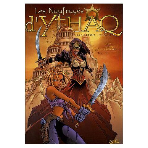 - Les Naufragés d'Ythaq, Tome 2 : Ophyde la géminée - Preis vom 14.01.2021 05:56:14 h