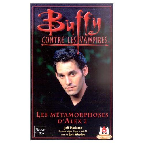 Jeff Mariotte - Buffy n29 les métamorphoses d'alex t2 (Buffy Contre le) - Preis vom 11.05.2021 04:49:30 h