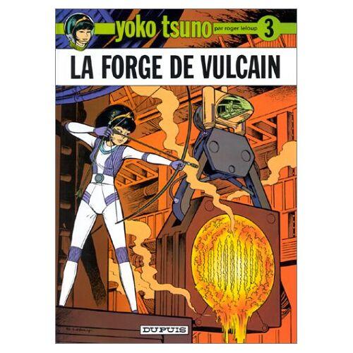 Roger Leloup - La Forge De Vulcain - Preis vom 05.09.2020 04:49:05 h