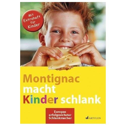 Michel Montignac - Montignac macht Kinder schlank - Preis vom 04.09.2020 04:54:27 h
