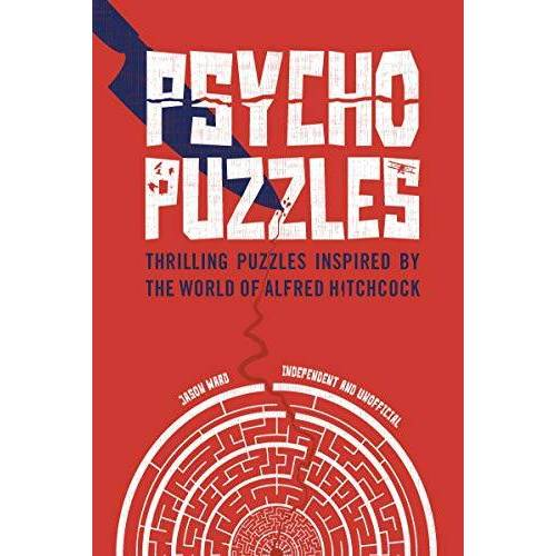 Jason Ward - Psycho Puzzles: Thrilling puzzles inspired by the world of Alfred Hitchcock (Puzzle Book) - Preis vom 28.02.2021 06:03:40 h
