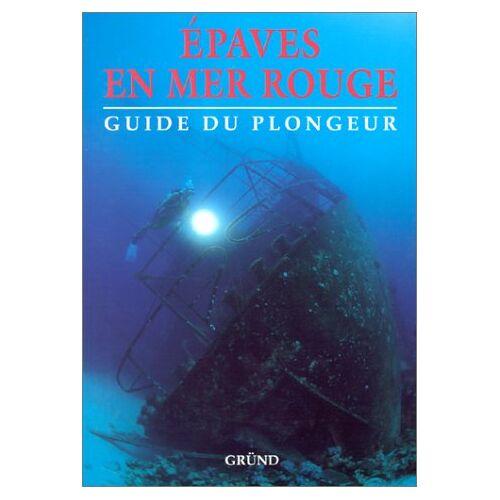 Amsler - Épaves en mer Rouge (Guides) - Preis vom 18.04.2021 04:52:10 h