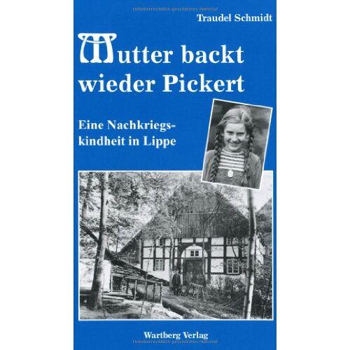 Traudel Schmidt - Mutter backt wieder Pickert - Preis vom 08.03.2021 05:59:36 h