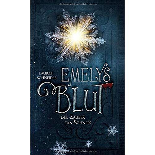 Laurah Schneider - Emelys Blut: Der Zauber des Schnees - Preis vom 14.05.2021 04:51:20 h