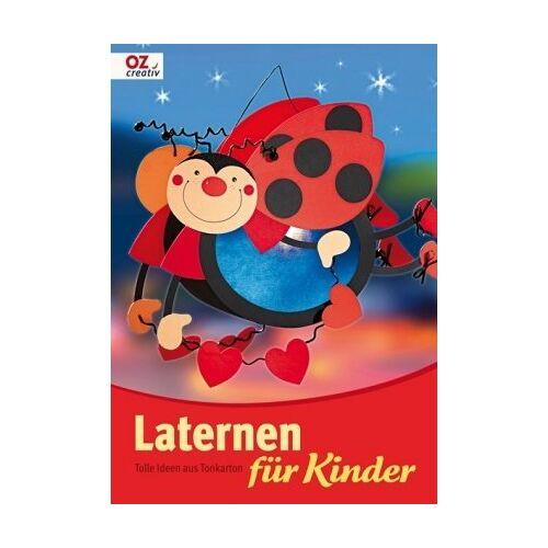 Simone Wolpert - Laternen für Kinder: Tolle Ideen aus Tonkarton - Preis vom 13.05.2021 04:51:36 h