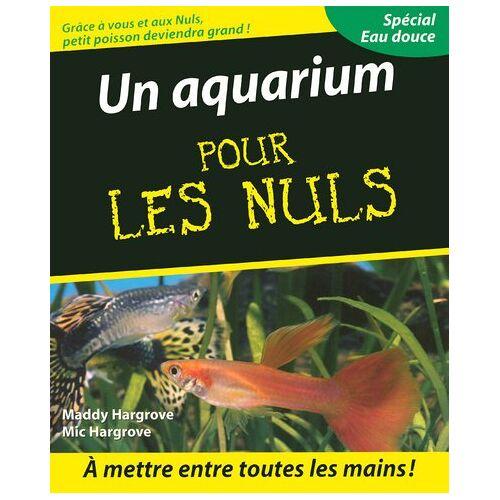 Maddy Hargrove - Un aquarium pour les nuls - Preis vom 21.10.2020 04:49:09 h