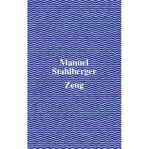Manuel Stahlberger - Zeug - Preis vom 03.03.2021 05:50:10 h